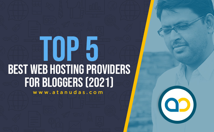 Top-5-Best-Web-Hosting-Providers-For-Bloggers-(2021)---Digitally-Atanu