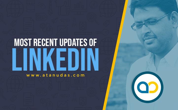 Linkedin Updates You Must Know in June 2021 - Digitally Atanu